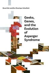 Geeks, Genes, and the Evolution cover 163 X245